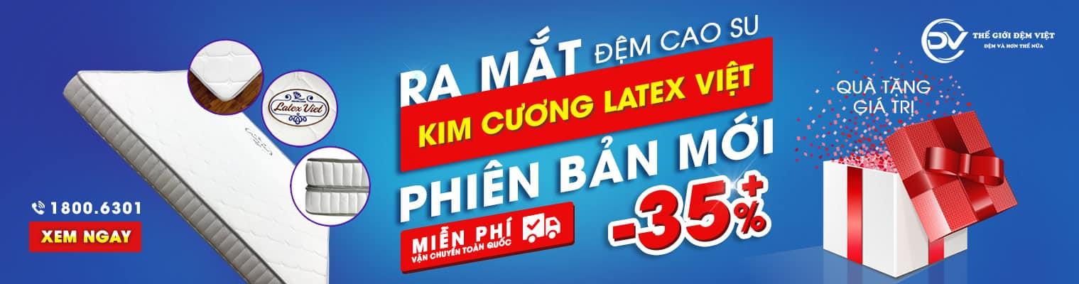 Khuyến mại ra mắt đệm cao su Kim Cương Latex Việt mới