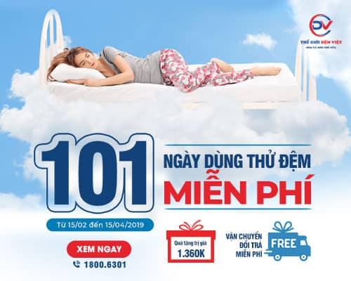 101 Ngày Dùng Thử Đệm Miễn Phí – Không Hài Lòng Hoàn Tiền 100%
